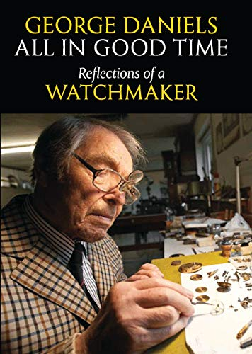 9780856676802: All in Good Time: Reflections of a Watchmaker