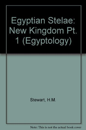 9780856680267: Egyptian Stelae, I, New Kingdom (Petrie Egyptian Collection and Excavations) (Pt. 1)