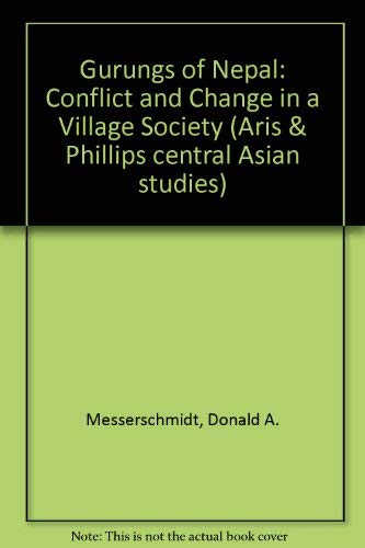 9780856680328: Gurungs of Nepal: Conflict and Change in a Village Society