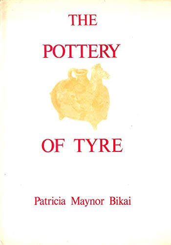 9780856681080: The Pottery of Tyre (Ancient Near East)