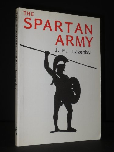 9780856681424: The Spartan Army