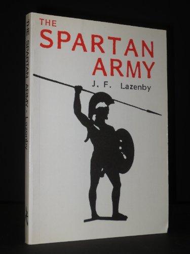 9780856681424: The Spartan Army