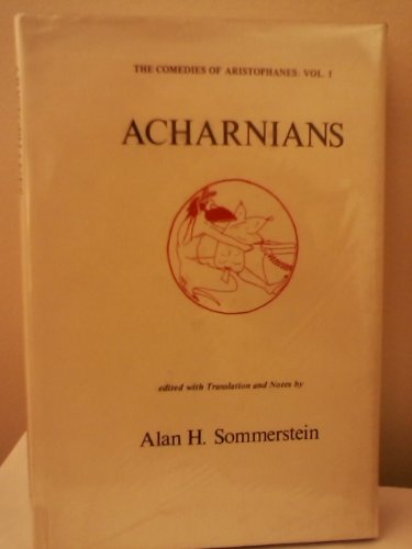 9780856681677: Acharnians: 001 (Classical Texts)