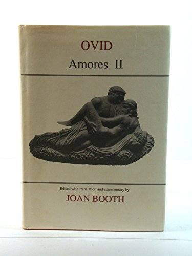 9780856681745: Ovid: Amores II (Classical Texts) (Bk. 2)
