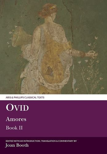 9780856681752: Ovid: Amores: Book II (Aris and Phillips Classical Texts)