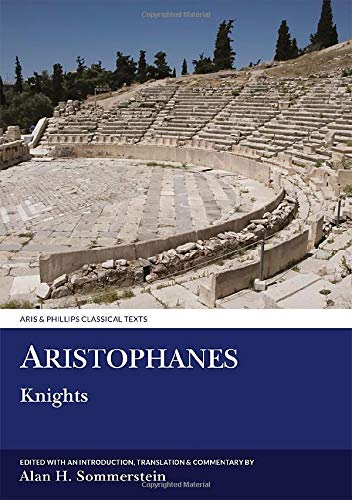 9780856681783: Aristophanes: Knights (Aris and Phillips Classical Texts)