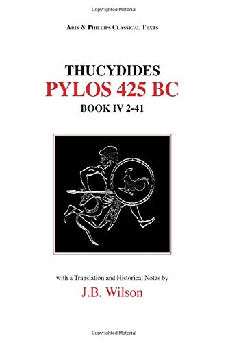 9780856681790: Thucydides: Pylos 425 BC; Book IV, 2-41 (Aris and Phillips Classical Texts)
