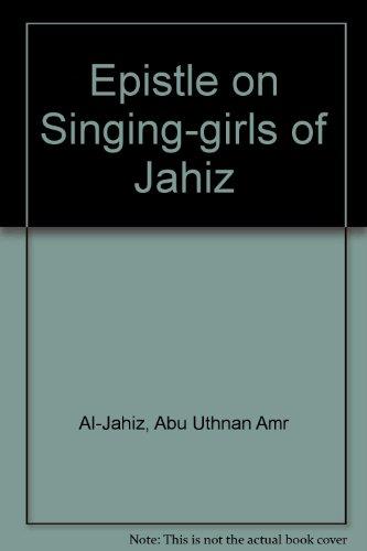 9780856681813: Al-Jahiz: Epistle on Singing Girls (Arabic Edition)