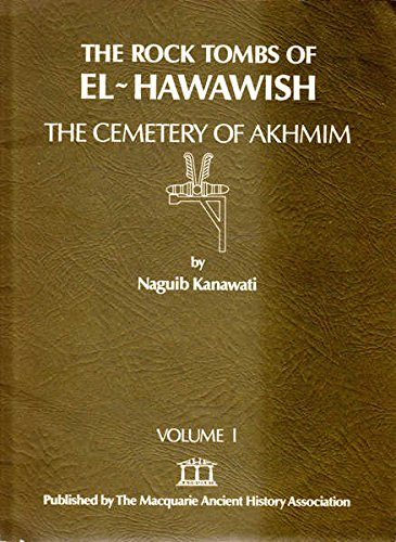 9780856682032: The Rock Tombs of El-Hawawish 1 (Vol I)