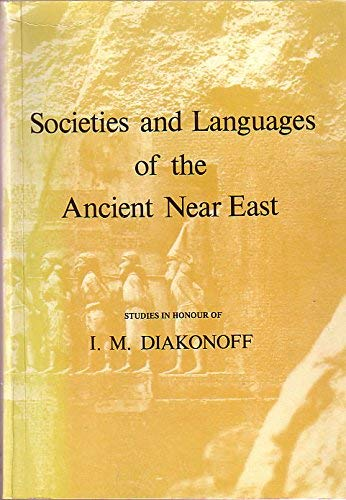 9780856682056: Societies and Languages of the Ancient Near East Societies and Languages of the Ancient Near East Societies and Languages of the Ancient Near East