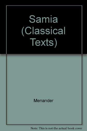 Menander: Samia (Classical Texts): D. M. Bain