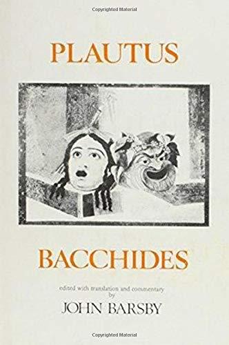 9780856682261: Plautus: Bacchides