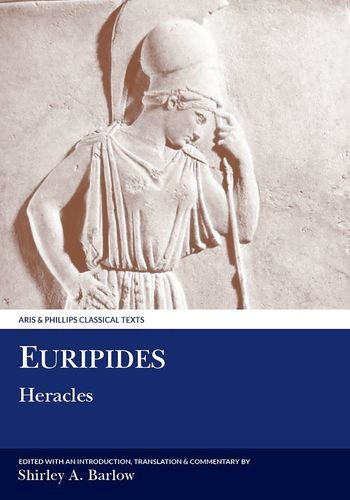 9780856682322: Euripides: Heracles (Aris and Phillips Classical Texts)