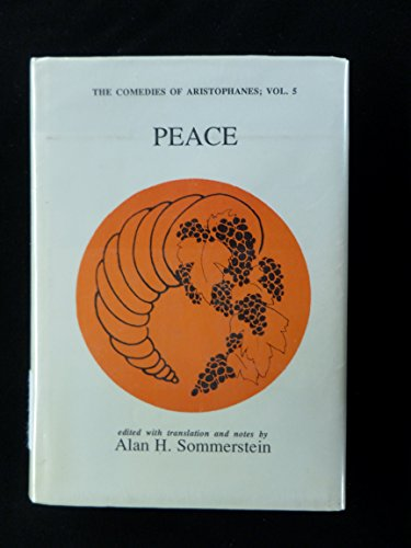 9780856682629: Peace: The Comedies of Aristophanes
