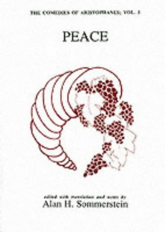 9780856682636: Peace: The Comedies of Aristophanes