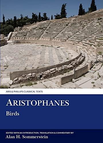 9780856682872: Birds: 6 (Classical Texts)