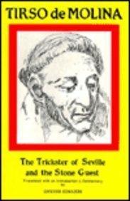 9780856683008: Tirso de Molina: The Trickster of Seville Tirso de Molina: Trickster of Seville (Hispanic Literature)