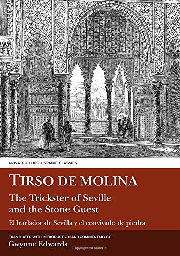 9780856683015: Tirso de Molina: The Trickster of Seville and the Stone Guest (Hispanic Classics/Golden Age Drama)