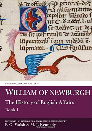 9780856683053: William of Newburgh: The History of English Affairs: Book 1 (Aris and Phillips Classical Texts) (Bk. 1)