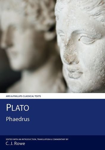 9780856683145: Plato: Phaedrus (Aris and Phillips Classical Texts)