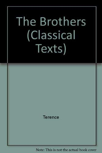 9780856683169: Terence: The Brothers (Classical Texts)