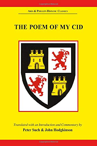 9780856683220: The Poem of My Cid: Poema De Mio Cid (Hispanic Classics)