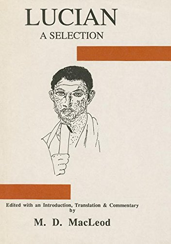 9780856684159: Lucian: A Selection (Classical Texts)