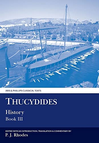 9780856685392: Thucydides: History, Book III (Classical Texts) (Bk. 3)