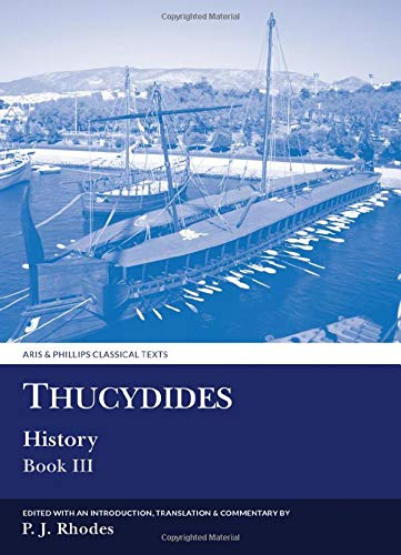 9780856685408: Thucydides: History: Book III (Aris and Phillips Classical Texts) (Bk. 3)