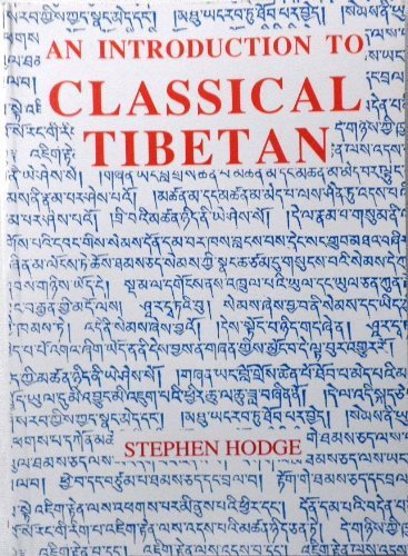 9780856685484: Introduction to Classical Tibetan (Central Asian Studies)
