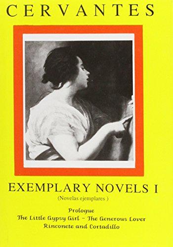 Cervantes: Exemplary Novels, Vol 1 (Hispanic Classics): R. Hitchcock, R.