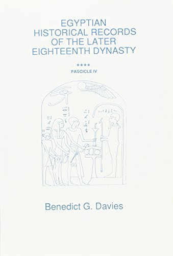 9780856685798: Egyptian Historical Records of the Later Eighteenth Dynasty: Fascicle 4 (Egyptology) (Egyptology S) (Pt. 4)