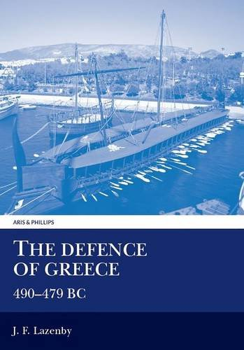 9780856685910: The Defence of Greece: 490-479 Bc