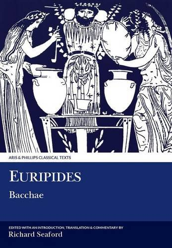 9780856686092: Euripides: Bacchae (Aris and Phillips Classical Texts)