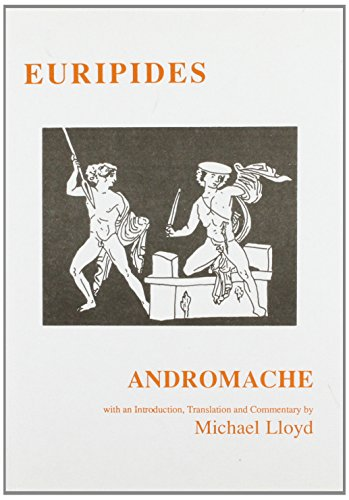 9780856686238: Euripides: Andromache (Classical Texts)