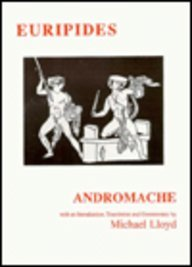9780856686245: Euripides: Andromache (Classical Texts)
