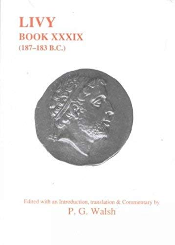 9780856686252: Livy: Book XXXIX (Aris and Phillips Classical Texts)