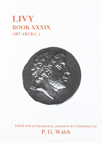 9780856686269: Livy: Book XXXIX (Aris and Phillips Classical Texts)