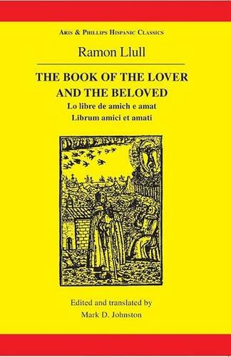 9780856686337: The Book of the Lover and the Beloved (Hispanic Classics)