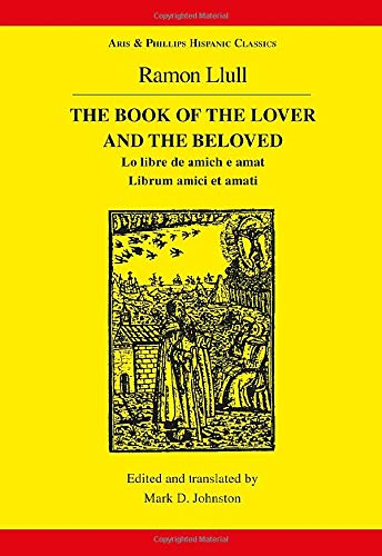 9780856686344: The Book of the Lover and the Beloved (Classical Texts)