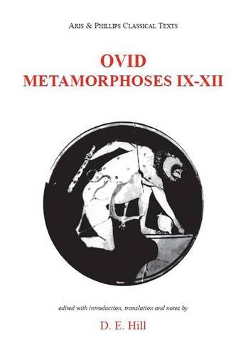 9780856686450: Ovid: Metamorphoses IX-XII (Aris and Phillips Classical Texts) (Bks. 9-11)