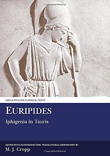 9780856686528: Euripides: Iphigenia in Tauris (Aris and Phillips Classical Texts)