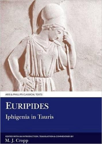 9780856686535: Euripides: Iphigenia in Tauris (Aris and Phillips Classical Texts)