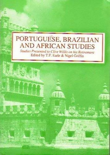 9780856686672: Portuguese, Brazilian and African Studies: Studies Presented to Clive Willis on his Retirement (Hispanic Classics)