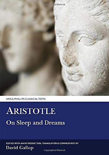 9780856686740: Aristotle: On Sleep and Dreams (Aris and Phillips Classical Texts)
