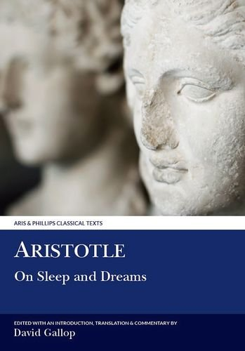 9780856686757: Aristotle: On Sleep and Dreams (Aris and Phillips Classical Texts)