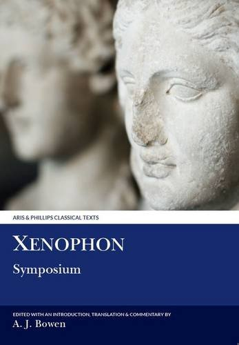 9780856686825: Xenophon: Symposium (Aris and Phillips Classical Texts)