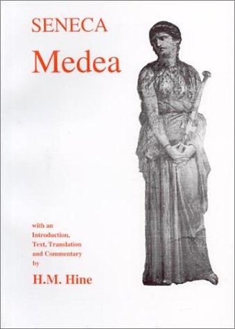 9780856686917: Seneca: Medea (Classical Texts)