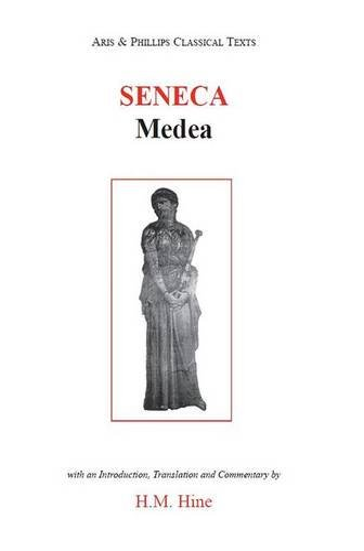 9780856686924: Seneca: Medea (Aris and Phillips Classical Texts)