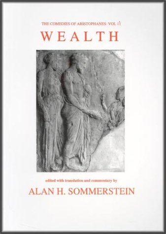 9780856687389: Aristophanes: Wealth (Aris & Phillips Classical Texts (Hardcover)) (v. 2) (Ancient Greek Edition)